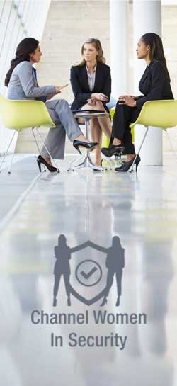 Click here to view Channel Women in Security series