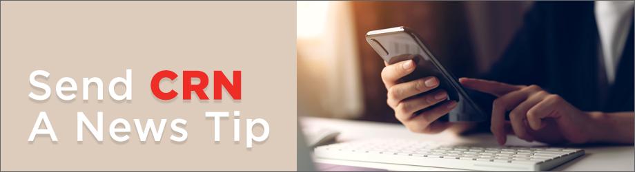 Send CRN A News Tip
